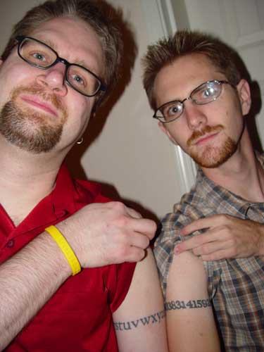 had tattoos as cool as me (the alphabet) and Darin (pi to 20 places).