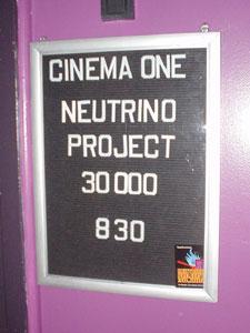 Cinema 1 - Neutrino Project 30,000